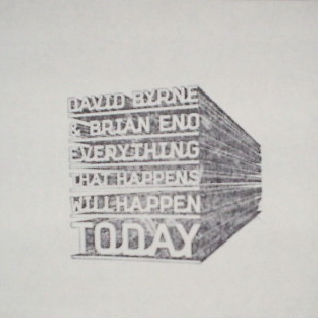 Everything That Happens Will Happen Today