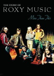 The Story Of Roxy Music